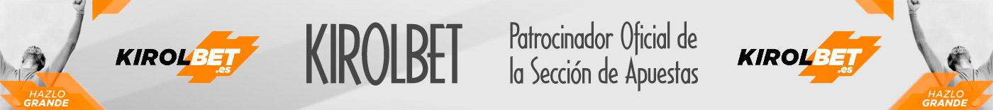 KIROLBET - Patrocinador Oficial de la Sección de Apuestas